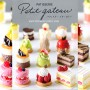 "RE-MENT ""PETIT GATEAU"" FRENCH PASTRY DISPLAY CAKES & CHOCOLATES REMENT MINIATURE SET FROM JAPAN"