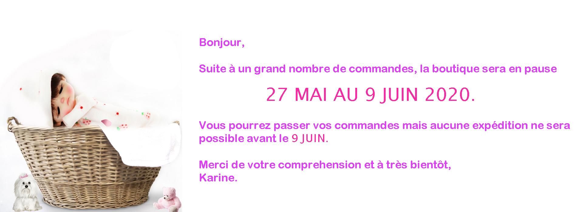 PAS D'EXPÉDITION DU 27 MAI AU 9 JUIN 2020